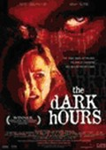Dark Hours (beg hyr dvd)