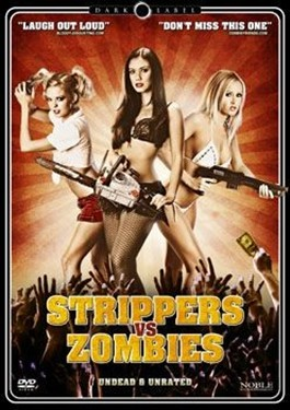 Strippers Vs. Zombies (beg dvd)