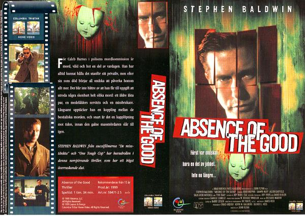 ABSENCE OF THE GOOD (VHS)