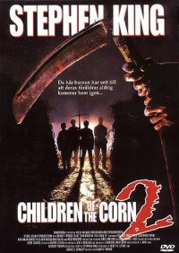 CHILDREN OF THE CORN 2 (beg hyr dvd)