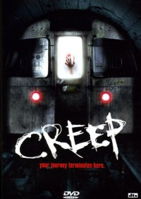 Creep (beg dvd)