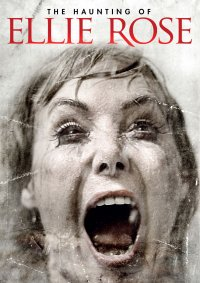 Haunting of Ellie Rose, The (Second-Hand DVD)