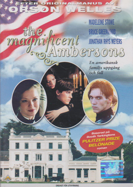 Magnificent Ambersons, The (2002) (Second-Hand DVD)