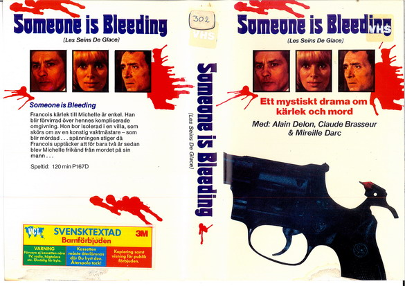 167 SOMEONE IS BLEEDING (VHS)