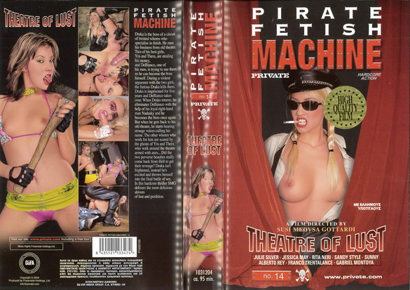 PIRATE FETISH MACHINE 14: THEATRE OF LUST (VHS)