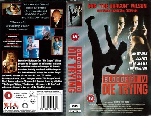 BLOODFIST IV: DIE TRYING (VHS) UK