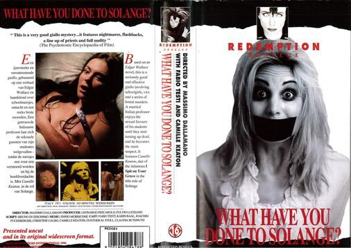 WHAT HAVE YOU DONE TO SOLANGE ? (VHS) UHOL