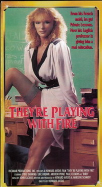 THEY'RE PLAYING WITH FIRE (VHS) USA