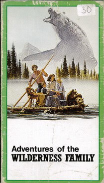 ADVENTURES OF THE WILDERNESS FAMILY (VHS)