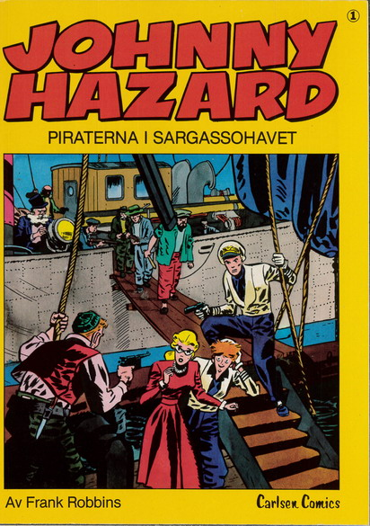 JOHNNY HAZARD NR: 1 - PIRATERNA I SARGASSOHAVET