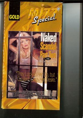 493 NAKED SCANDAL PART TWO - THE KATHY WILLETS STORY (VHS)