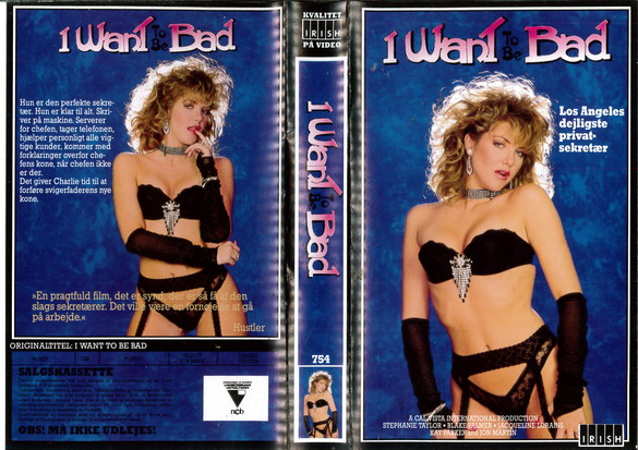 I WANT TO BE BAD (VHS) DK