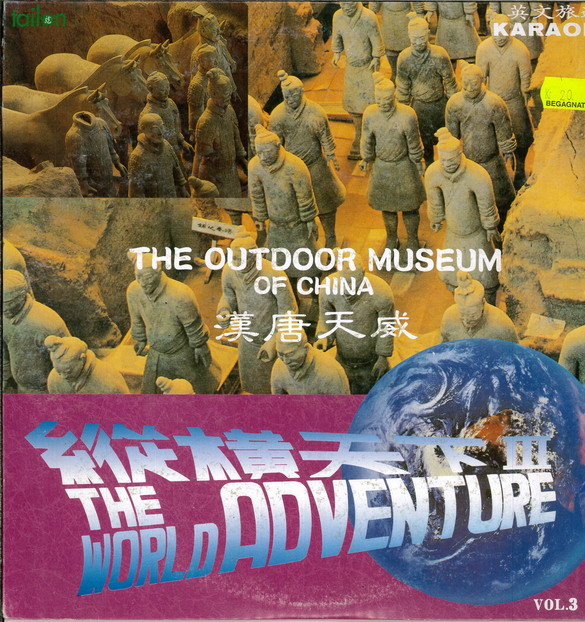 WORLD ADVENTURE VOL. 3: tHE OUTDOOR MUSEUM OF CHINA (LASER-DI