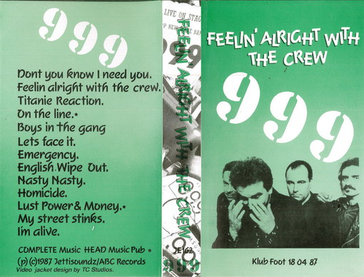 999: FEELIN' ALRIGHT WITH THE CREW (VHS)