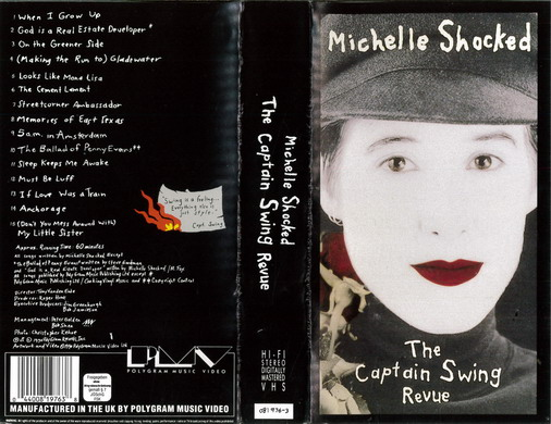 MICHELLE SHOCKED: THE CAPTAIN WWING REVUE (VHS)