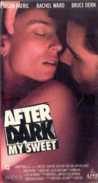 AFTER DARK MY SWEET (VHS) (USA-IMPORT)