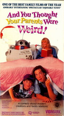 AND YOU THOUGTH YOUR PARENTS WERE WEIRD (VHS) (USA-IMPORT)