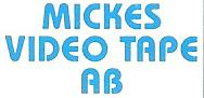 MICKES VIDEO TAPE