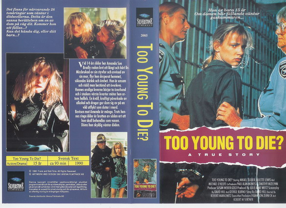TOO YOUNG TO DIE ? (VHS)