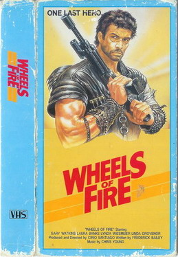 WHEELS OF FIRE (VHS)PAPPASK
