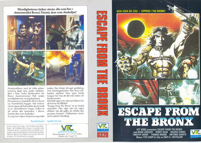 8328 ESCAPE FROM THE BRONX (VHS) omslag lite nerklippt